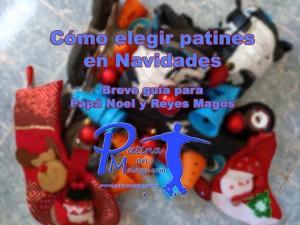 Guia elegir patines en Navidades - Patinaenmalaga_com